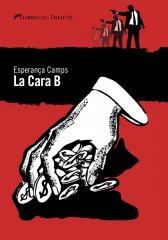 La Cara B (Llibres del Delicte) d'Esperança Camps