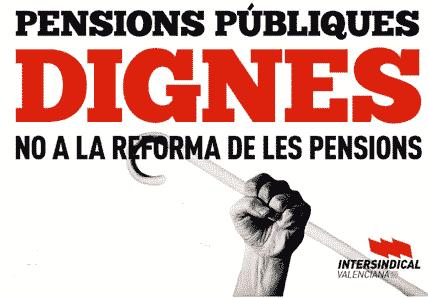 La Intersindical Valenciana va fer campanya contra la reforma de 2011.