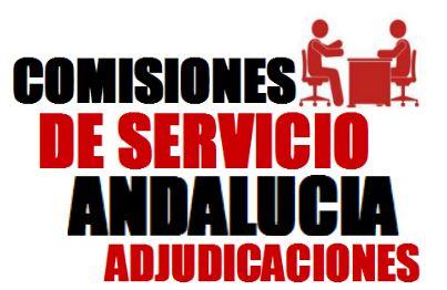 ADJUDICACIONES COMISIONES DE SERVICIO O SUSTITUCIONES VERTICALES ANDALUCÍA