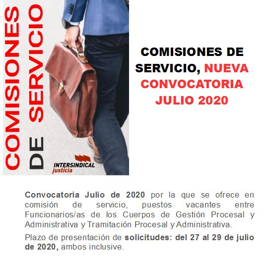 COMISIONES DE SERVICIO, NUEVA CONVOCATORIA JULIO 2020
